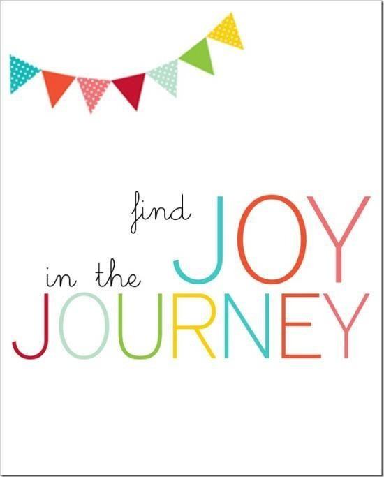 Quote: Find joy in the journey
